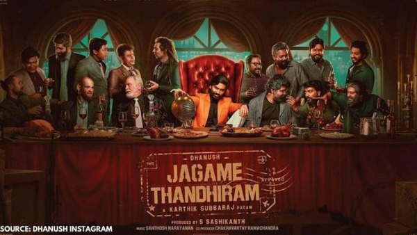 Dhanush's Jagame Thandhiram: The Story Of the Karthik Subbaraj Directorial Is Out!