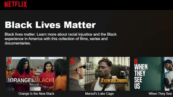 Netflix Curates Black Lives Matter Collection Of Movies And Shows To Highlight Black Voices