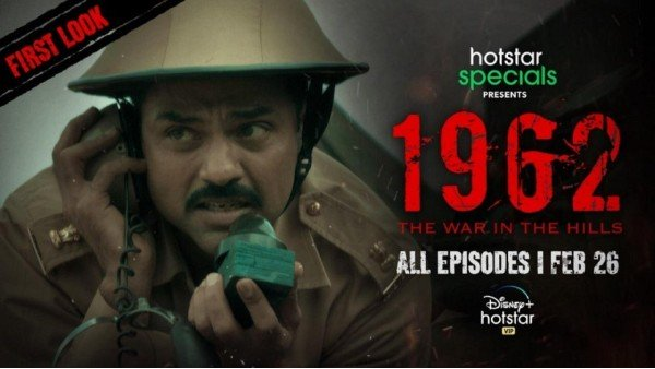 Disney+ Hotstar VIP Releases First Look Of War-Epic Titled 1962: The War In The Hills Starring Abhay Deol